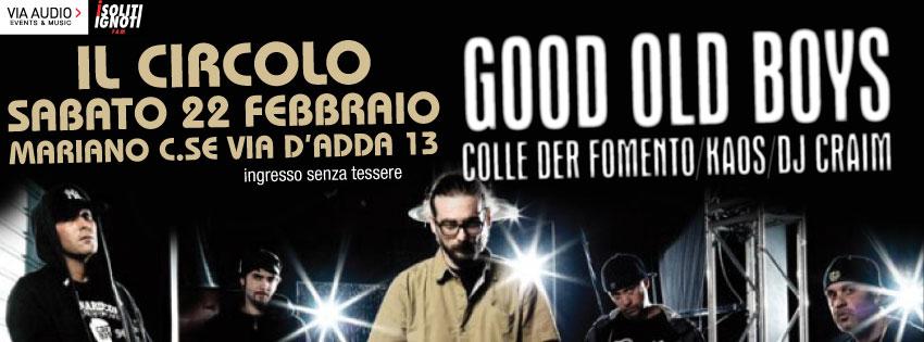 GOOD OLD BOYS | Kaos One + Colle Der Fomento + Dj Craim @ Il Circolo